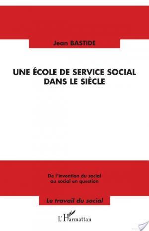 Affiche Une école de service social dans le siècle