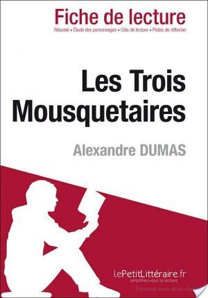 Affiche Les Trois Mousquetaires de Alexandre Dumas (Fiche de lecture)