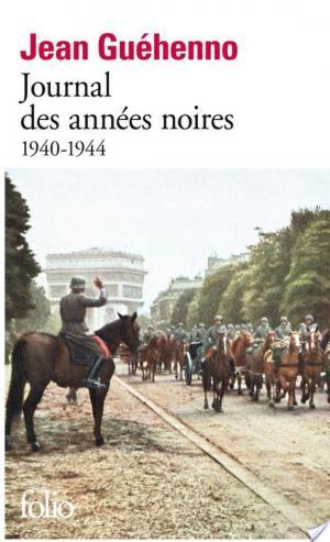 Affiche Journal des années noires (1940-1944)