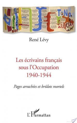 Affiche Les écrivains français sous l'Occupation 1940-1944