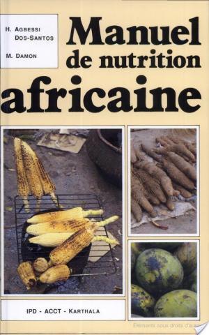 Affiche Manuel de nutrition africaine