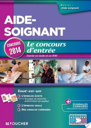 Affiche Aide-soignant - Le concours d'entrée Concours 2014