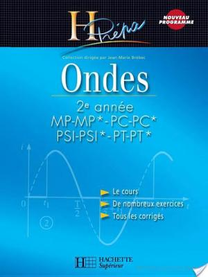 Affiche Ondes 2e année MP-MP*/PC-PC*/PSI-PSI*/PT-PT*