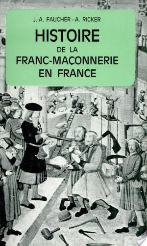 Affiche Histoire de la franc-maçonnerie en France