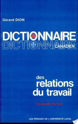 Affiche Dictionnaire canadien des relations du travail