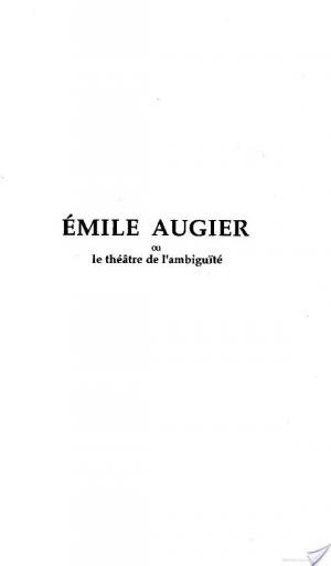 Affiche Émile Augier ou le Théâtre de l'ambiguité