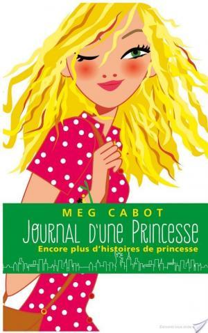Affiche Journal d'une Princesse - Tome 11 - Encore plus d'histoires de Princesse