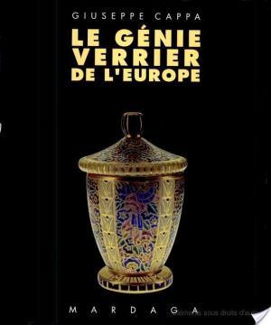 Affiche Le génie verrier de l'Europe