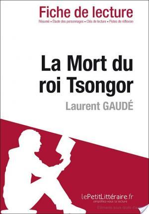Affiche La Mort du roi Tsongor de Laurent Gaudé (Fiche de lecture)