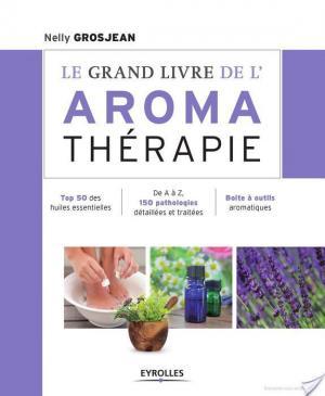 Affiche Le grand livre de l'aromathérapie