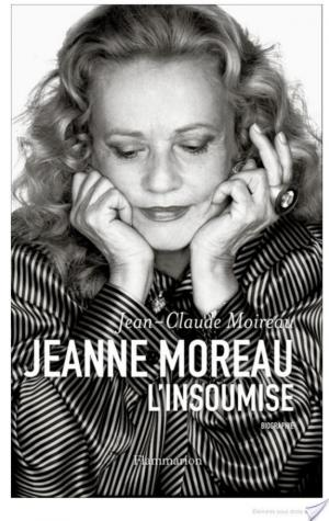Affiche Jeanne Moreau, l'insoumise