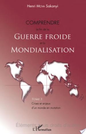 Affiche Comprendre la fin de la Guerre froide et la mondialisation (Tome 3)