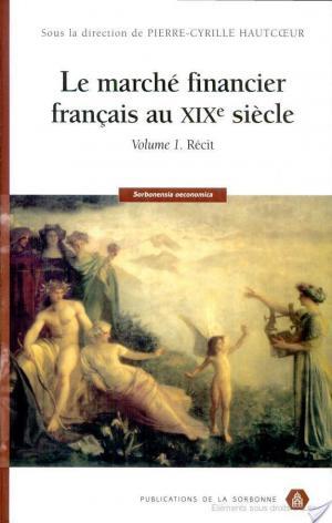 Affiche Le marché financier français au XIXe siècle: Récit