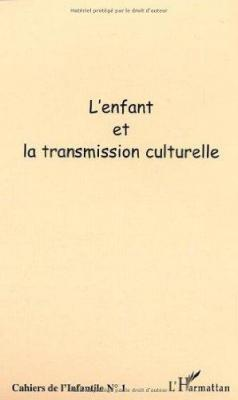 Affiche Cahiers de l'infantile N° 1 : L'enfant et la transmission culturelle