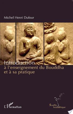 Affiche Introduction à l'enseignement du Bouddha et à sa pratique