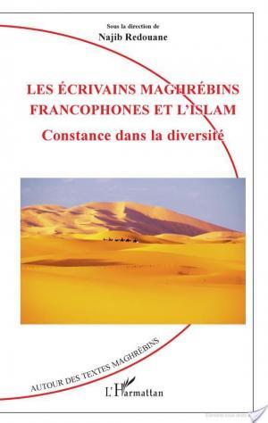 Affiche Les écrivains maghrébins francophones et l'Islam