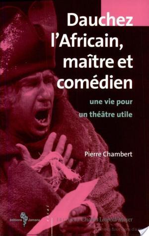 Affiche Dauchez l'africain, maître et comédien