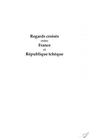 Affiche Regards croisés entre France et République tchèque