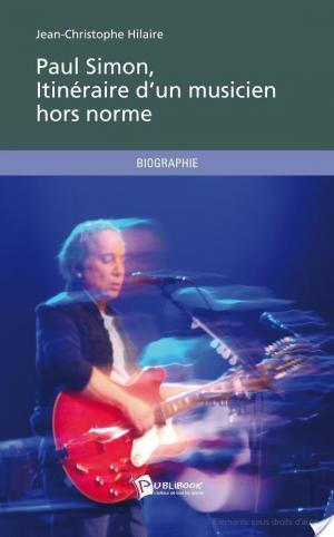 Affiche Paul Simon, itinéraire d'un musicien hors norme