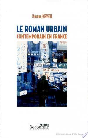 Affiche Le roman urbain contemporain en France
