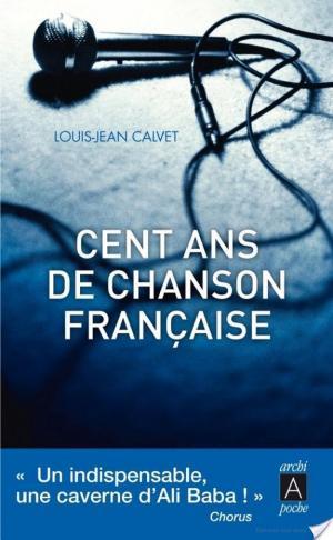 Affiche Cent ans de chansons française