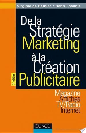 Affiche De la stratégie marketing à la création publicitaire