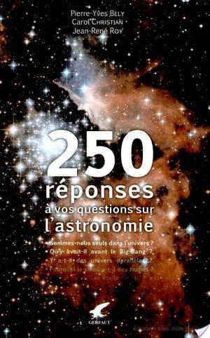Affiche 250 réponses à vos questions sur l'astronomie
