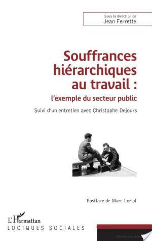 Affiche Souffrances hiérarchiques au travail : l'exemple du secteur public
