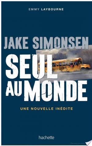 Affiche Jake Simonsen : Seul au monde - nouvelle inédite