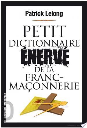Affiche Petit dictionnaire énervé de la franc-maçonnerie