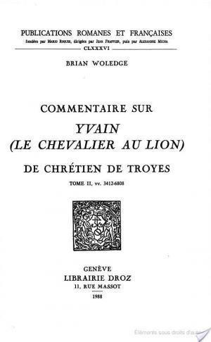 Affiche Commentaire sur Yvain (Le Chevalier au lion) de Chrétien de Troyes