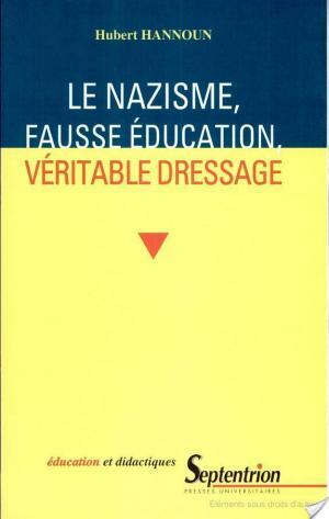 Affiche Le nazisme, fausse éducation, véritable dressage