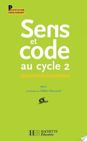 Affiche Sens et code au cycle 2