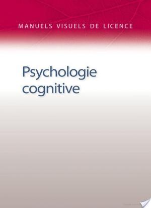 Affiche Manuel visuel de psychologie cognitive - 3e éd