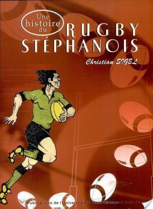 Affiche Une histoire du rugby stéphanois