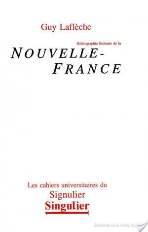 Affiche Bibliographie littéraire de la Nouvelle-France