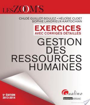 Affiche Exercices avec corrigés détaillés - Gestion des ressources humaines 2013-2014