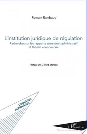 Affiche L'institution juridique de régulation