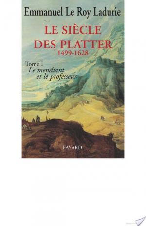 Affiche Le Siècle des Platter (1499-1628)