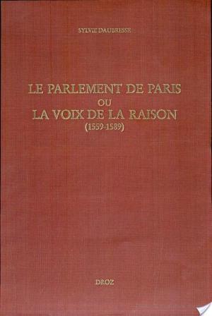Affiche Le parlement de Paris, ou, La voix de la raison