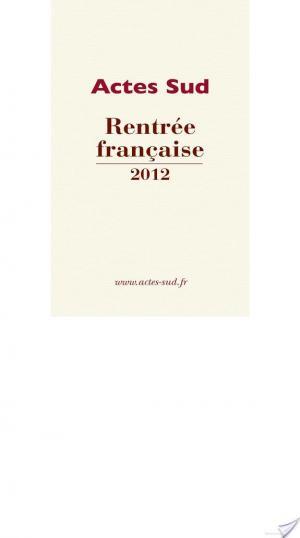 Affiche Rentrée française Actes Sud 2012