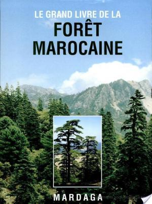 Affiche Le grand livre de la forêt marocaine