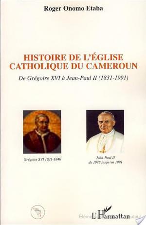 Affiche Histoire de l'Eglise catholique du Cameroun