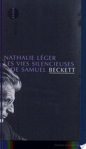 Affiche Les vies silencieuses de Samuel Beckett