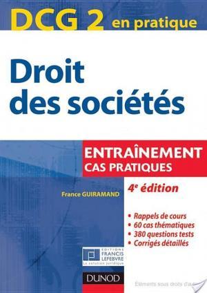 Affiche DCG 2 - Droit des sociétés - 4e édition - Entraînements, cas pratiques