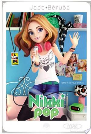 Affiche Nikki pop tome 1: Le rêve d'Emily