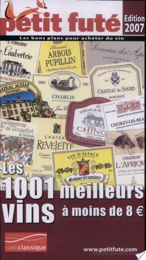 Affiche 1001 MEILLEURS VINS à moins de 8 Euros 2008