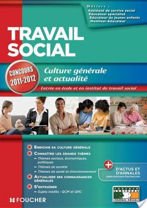 Affiche Travail social Culture générale et actualité concours 2011-2012