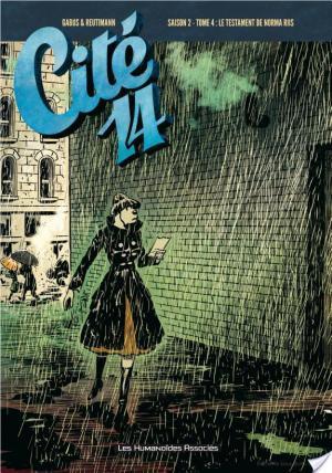 Affiche Cité 14 Saison 2 T4 : Le Testament de Norma Riis