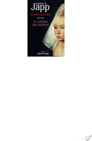 Affiche La Dame sans terre, t4 : Le combat des ombres